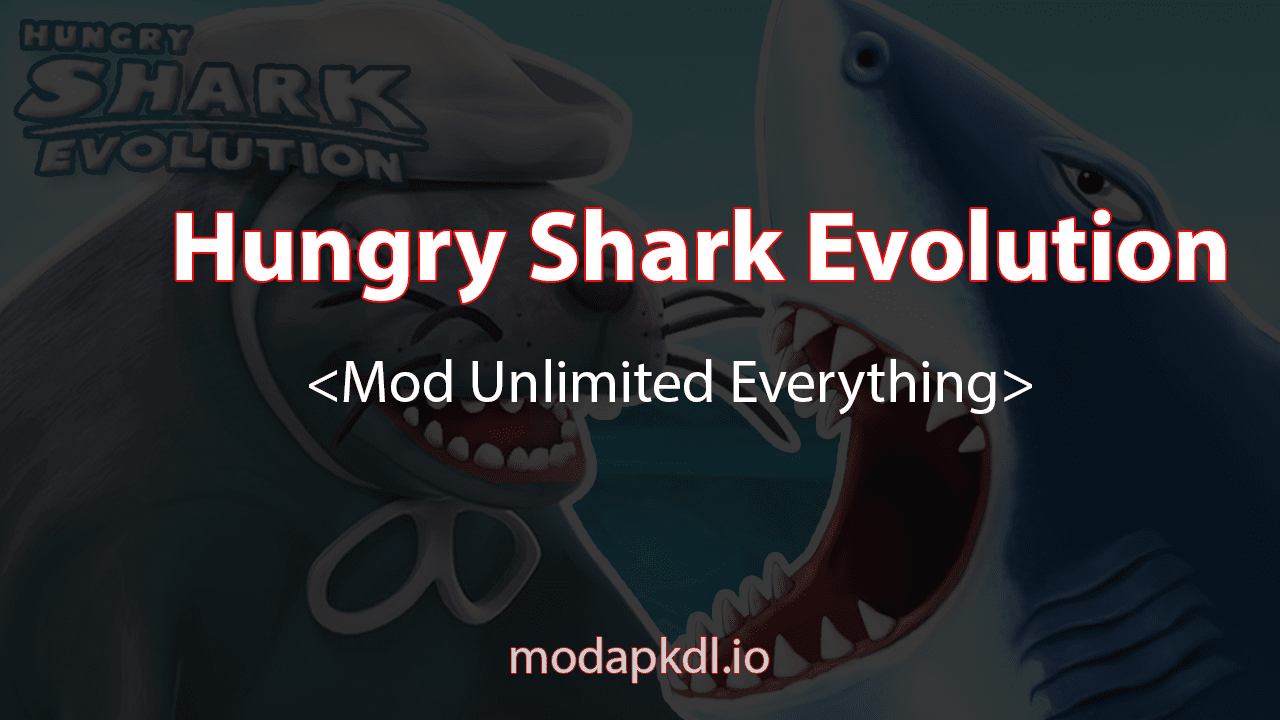 Hungry Shark Evolution hack mod
