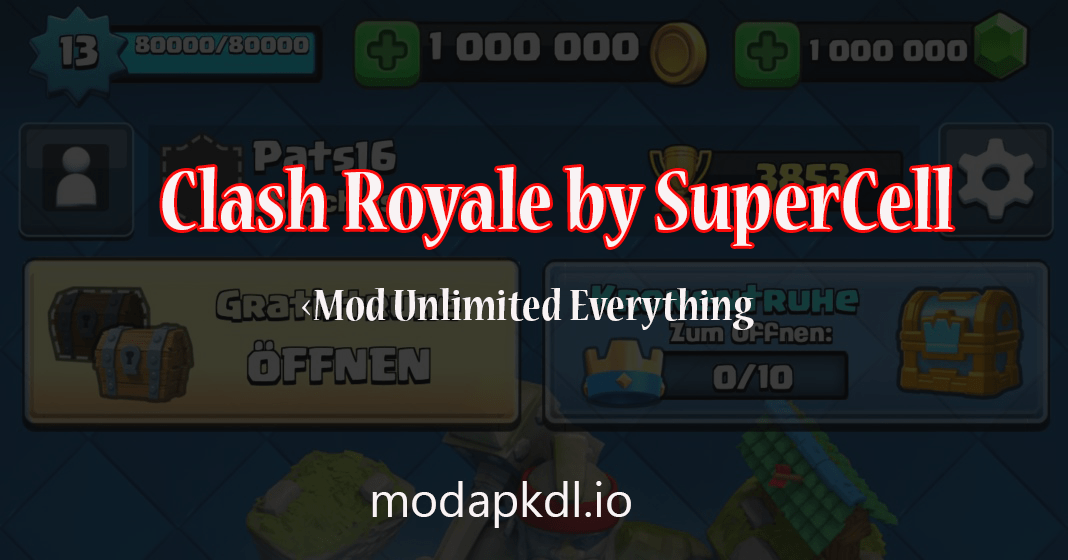 Clash Royale Mod Latest Version 2018