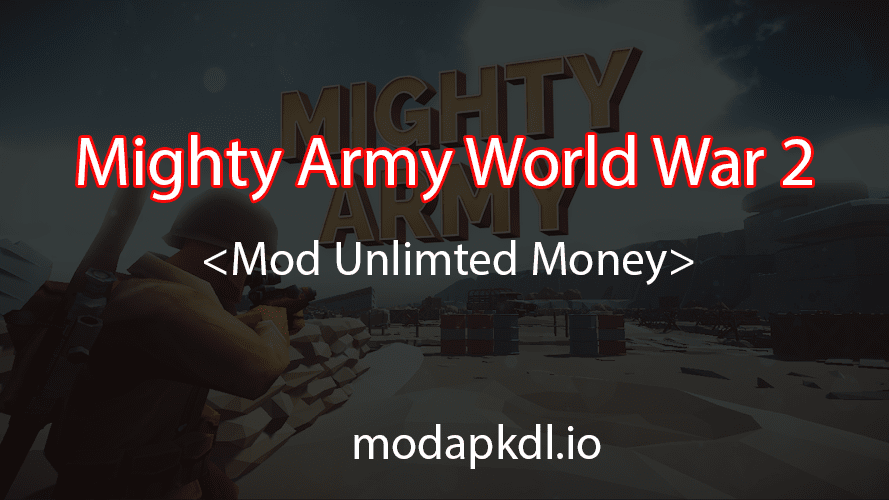 Mighty-Army-World-War-2-mod-apk