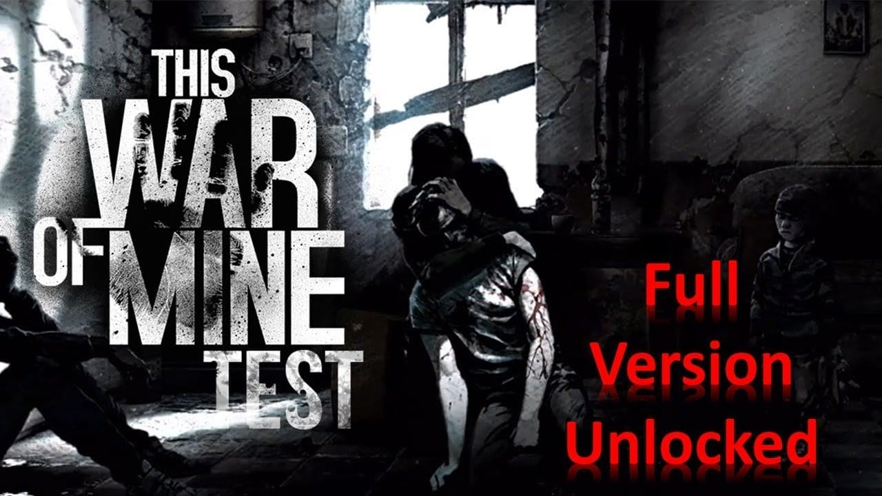 This War of Mine mod unlocked