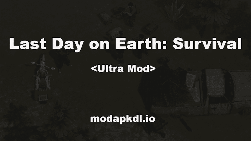 last-day-on-earth-survival-mod-hack
