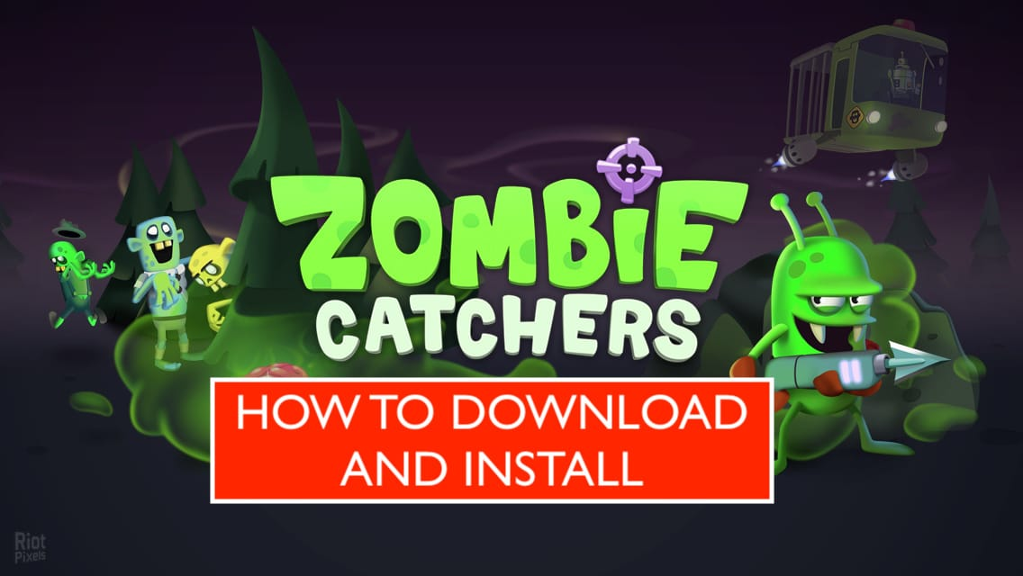how to download zombie catchers mod