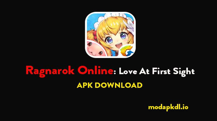 Ragnarok Online Love At First Sight apk download