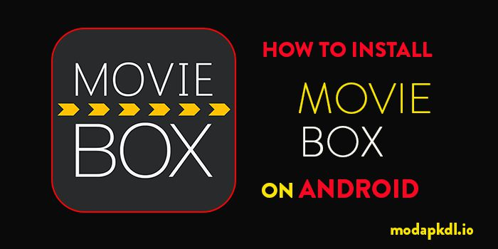how to install moviebox apk android