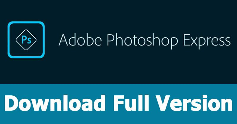 Adobe Photoshop Express premium patched