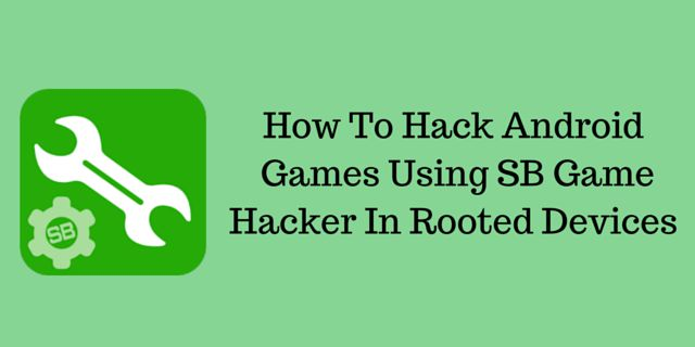 Hack-Android-Games-Using-SB-Game-Hacker