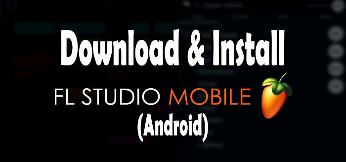 How to install FL Studio Mobile on Android