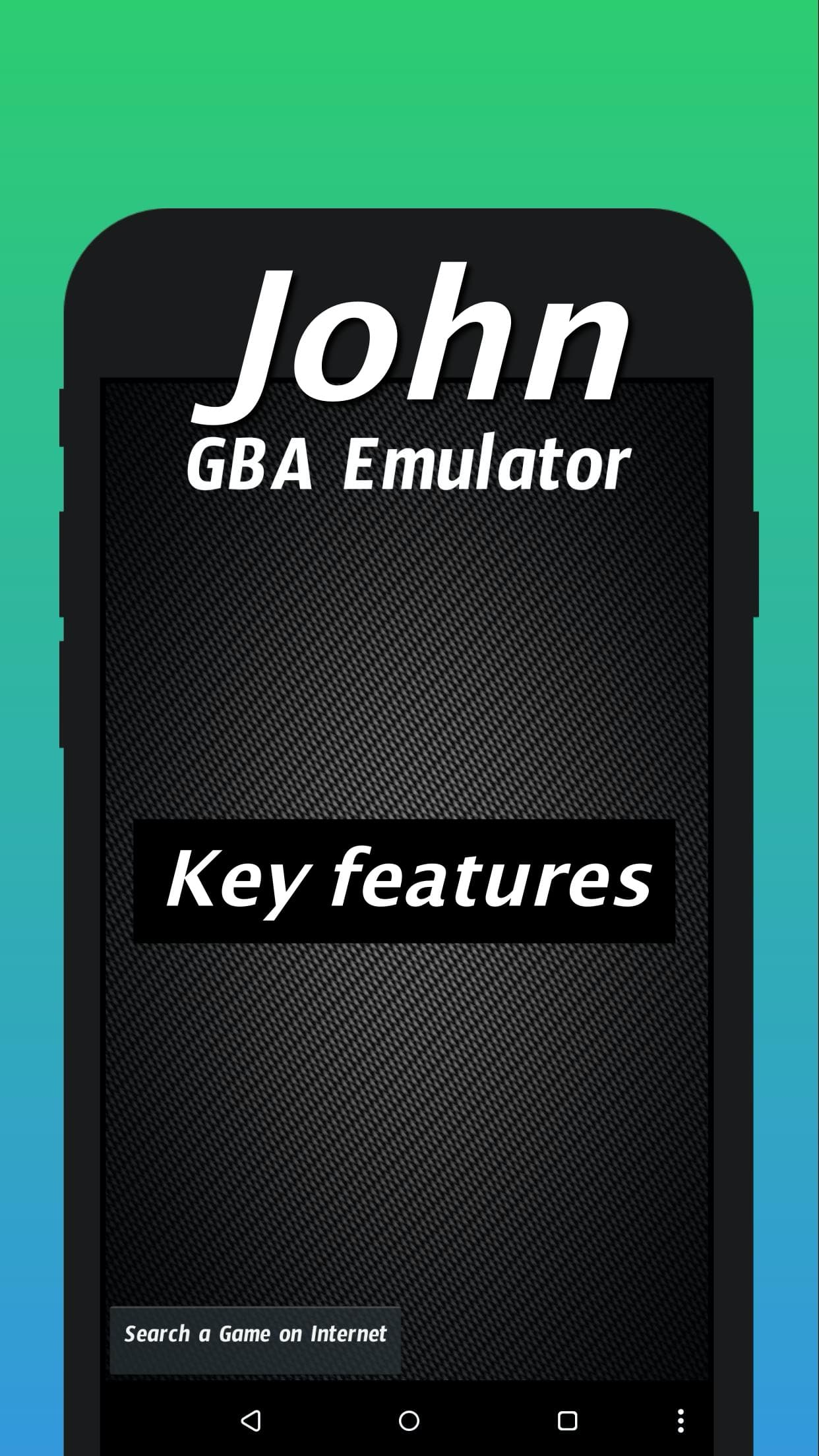 John GBA - GBA emulator key features