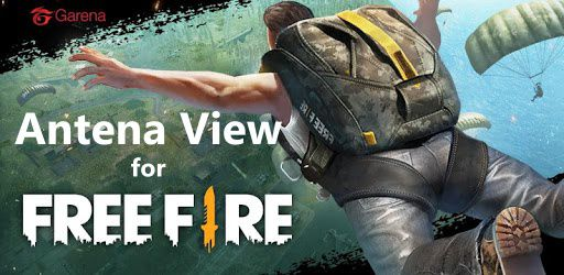 Antena View for free fire