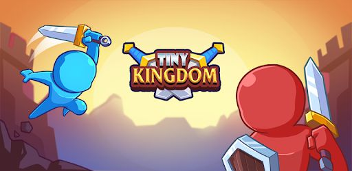 Tiny Kingdom for Android